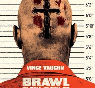 Brawl in Cell Block 99 –